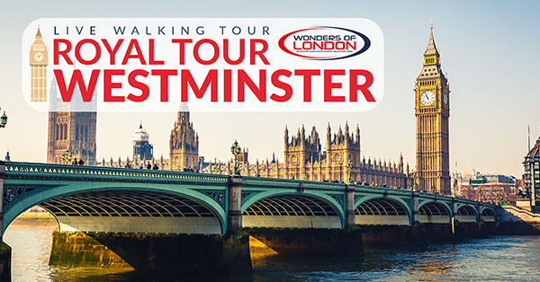Livestream Royal Westminster Walking Tour