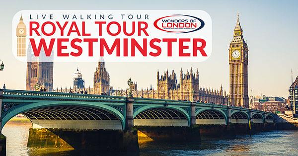 Livestream Royal Westminster Walking Tour
