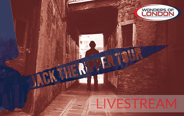 Jack the Ripper Livestream Tour