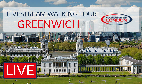 London Livestream Tour Greenwich
