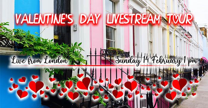 Valentine Livestream Tour London