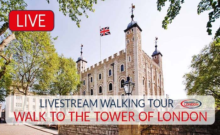 Walk to the Tower of London Livestream Tour